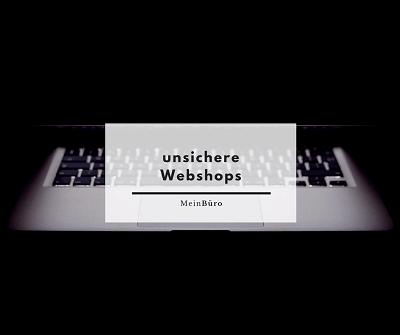 unsichere Webshops