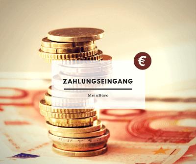 Zahlungseingang verbuchen und zuverlässig Geld verdienen