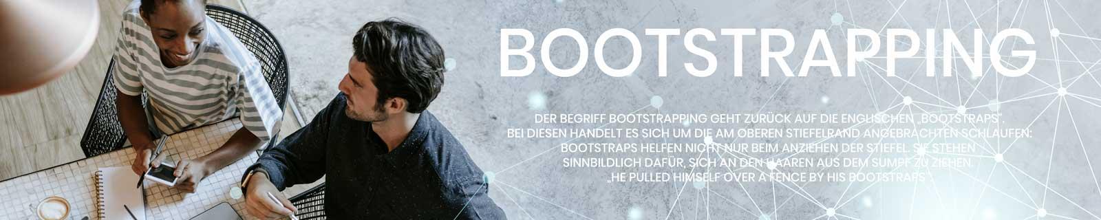 Bootstrapping: Gründen mit wenig Geld