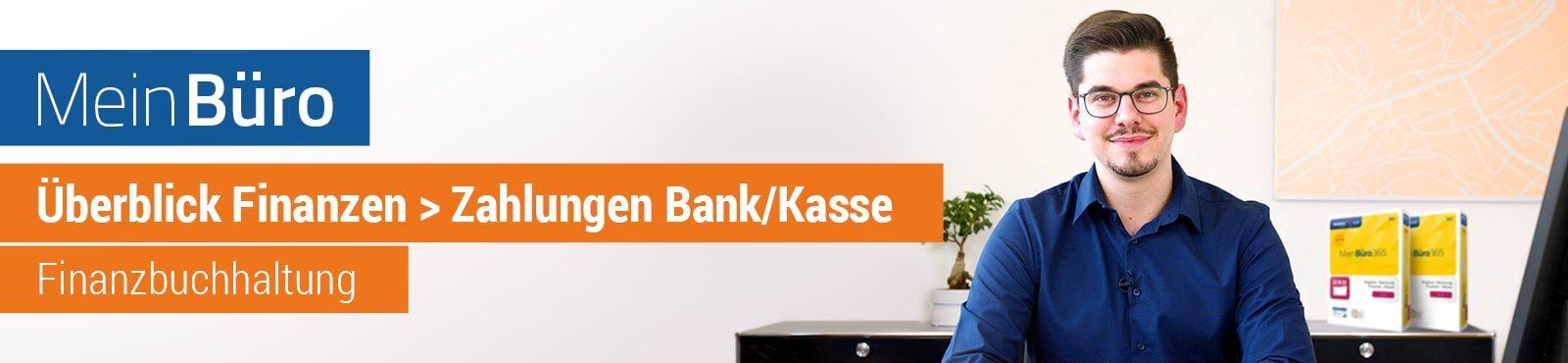 "Überblick Finanzen: Zahlungen Bank/Kasse: <span class=""text-thin"">Mein</span>Büro-Video-Tutorial"