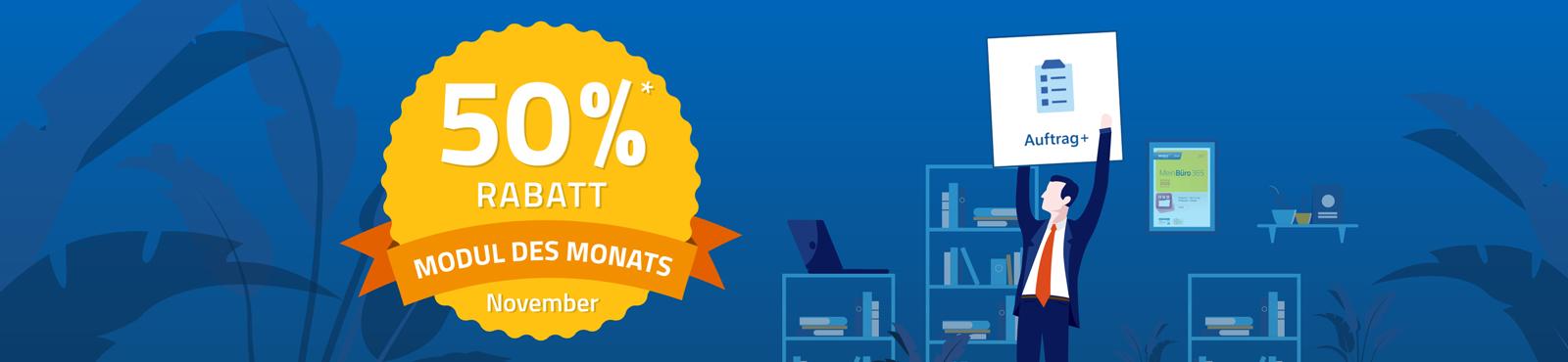 Modul des Monats: 50% auf das Modul Auftrag+ sichern!