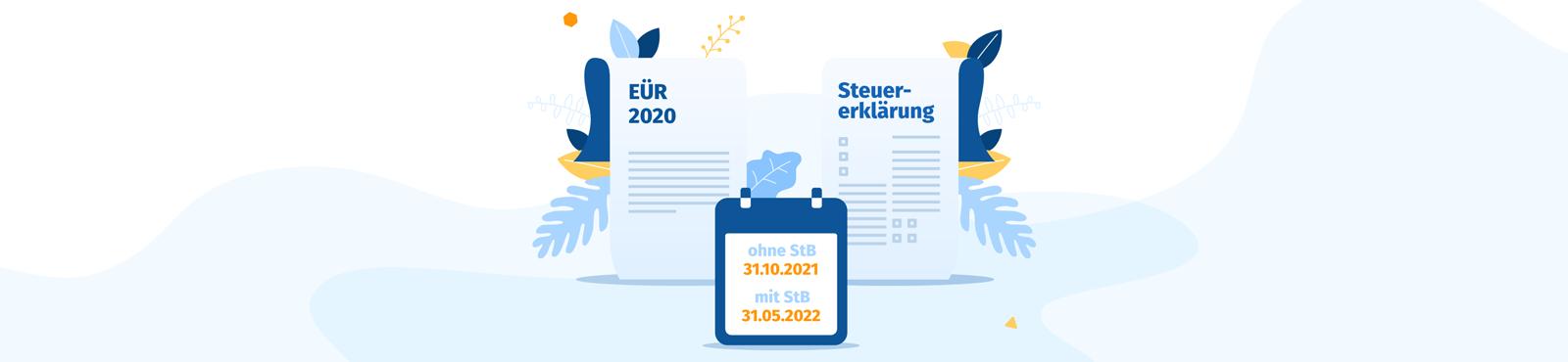 Fristverlängerungen für EÜR und Steuererklärungen des Corona-Jahres 2020