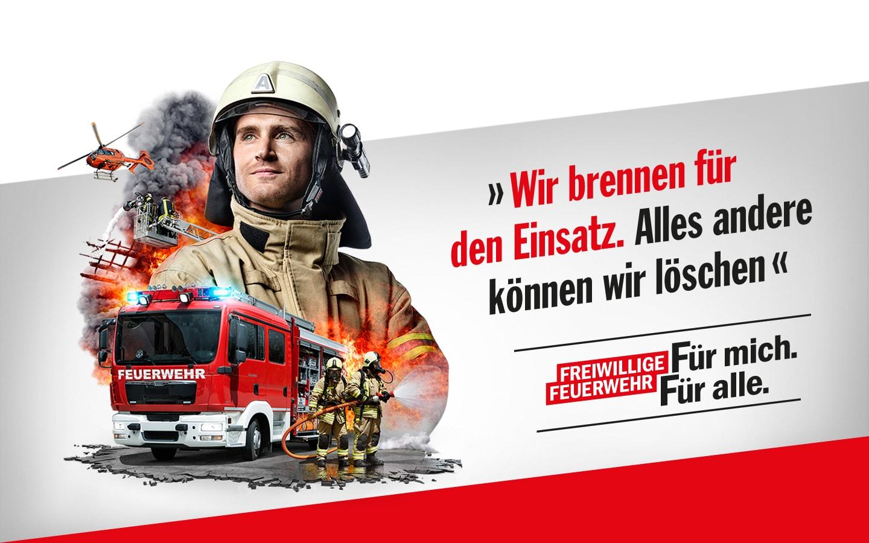 """Werbekampagne zur Mitgliedergewinnung für die Freiwillige Feuerwehr NRW. Für mich. Für alle. """"Wir brennen für den Einsatz, alles andere können wir löschen."""""""