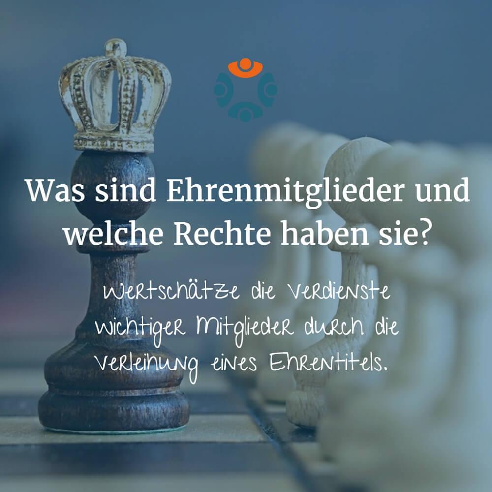 Infografik: Der König auf dem Schachbrett: Was sind Ehrenmitglieder und welche Rechte haben sie?