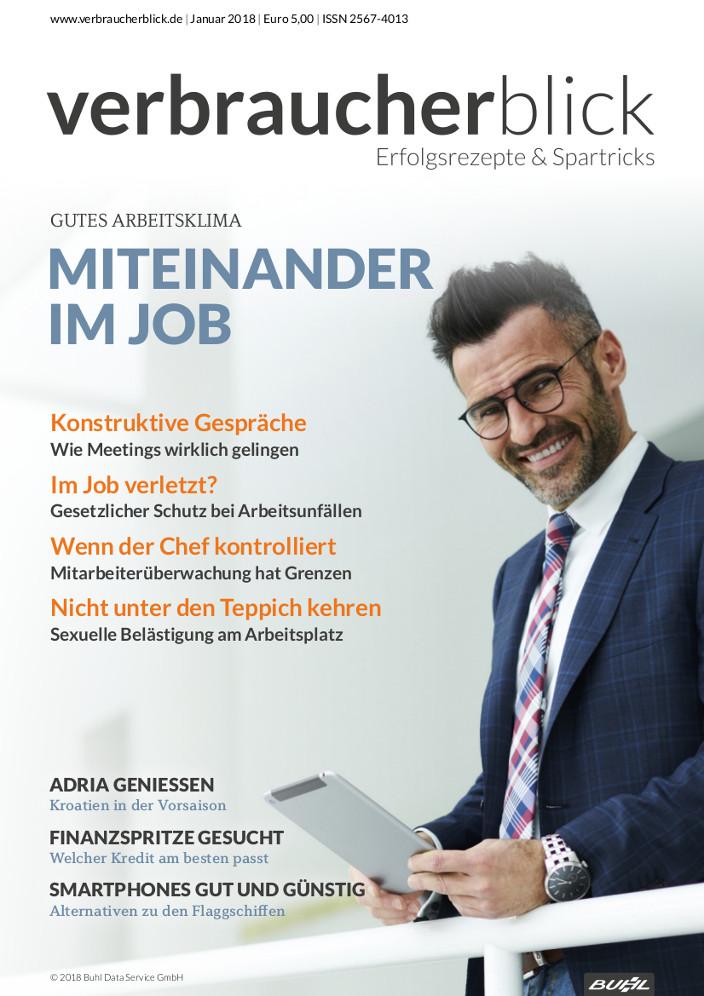 verbraucherblick 01/2018 Schwerpunkt Miteinander im Job