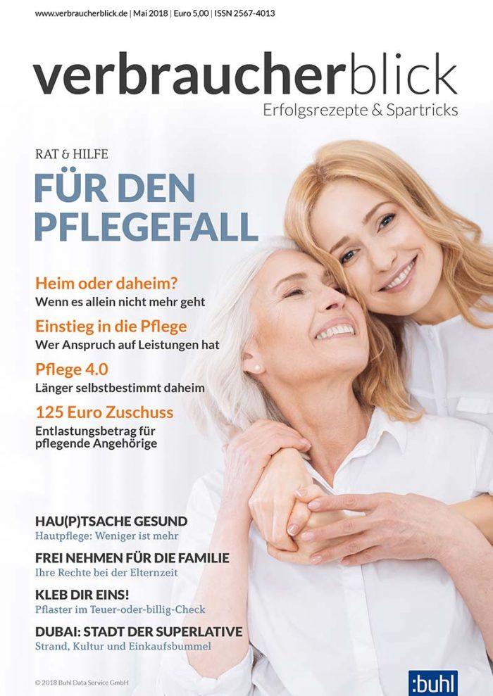 verbraucherblick 05/2018 - Für den Pflegefall