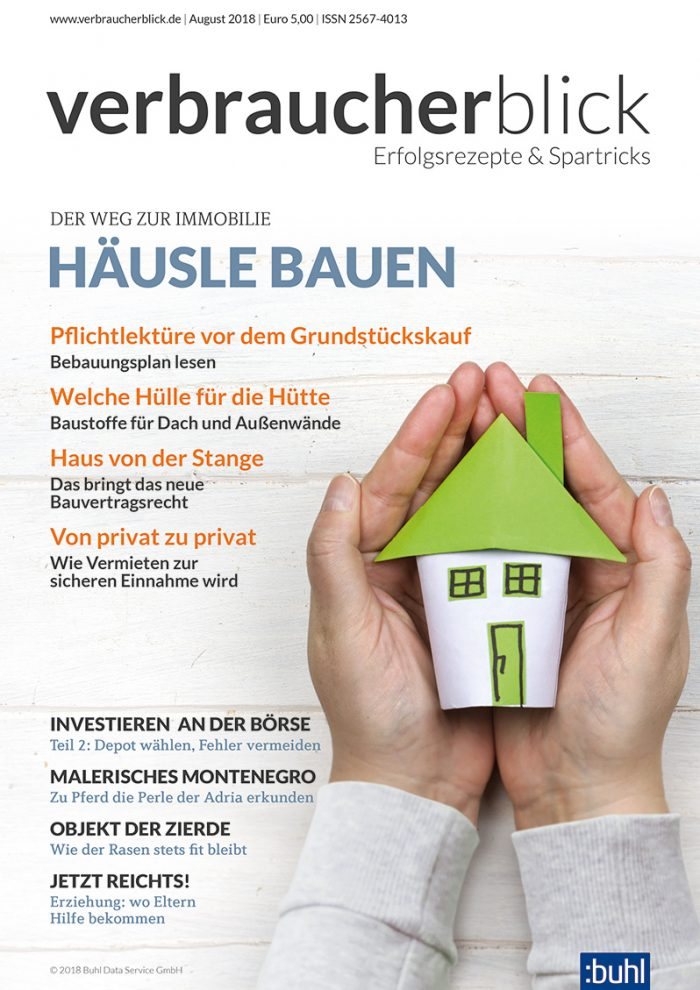Cover verbraucherblick 08/2018 - Häusle bauen